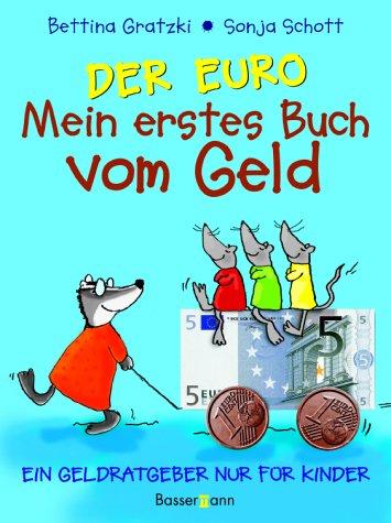 Der Euro, Mein erstes Buch vom Geld
