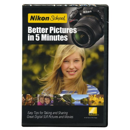 Nikon School DVD - Better Pictures in 5 Minutes - Nikon School Video
