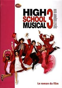 High School Musical 3 : Nos années lycée par Barsocchini