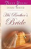 His Brother's Bride (Kansas Brides Book 4)