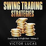 #10: Swing Trading Strategies: Learn How to Profit Fast, Volume 2