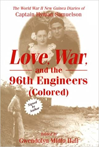 Love, War and the 96th Engineers (Colored).