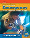 Intermediate : Emergency Care and Transportation of the Sick and Injured, Aaos, 0763726699