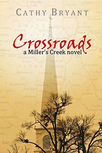 CROSSROADS (A Miller's Creek Novel Book 6) (Bryant Cat)