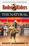The Natural, Dusty Richards, 0451206118