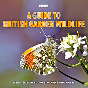 A Guide to British Garden Wildlife Audiobook