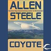 Coyote: A Novel of Interstellar Exploration   Allen Steele