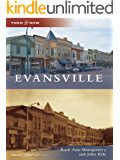 Evansville (Then and Now) (English Edition)