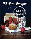 img - for IBS-Free Recipes for the Whole Family (The Flavor without FODMAPs Series) (Volume 2) book / textbook / text book