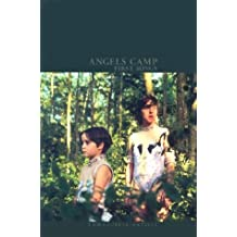 Angels Camp: First Songs