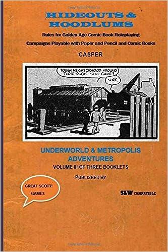 Hideouts and Hoodlums Book III: Underworld and Metropolis Adventures: Volume 3