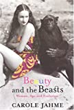 Beauty and the Beasts, Carol Jahme, 1569472319