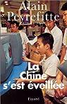 La Chine s'est éveillée par Peyrefitte