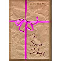 The Secret Trilogy: Three Novels. Two Women. One Epic Love Story.