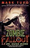 Zombie Fallout 3.5  : Dr. Hugh Mann