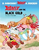 Asterix and the Black Gold: Album 26 (Asterix (Orion Paperback))