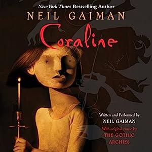 Coraline Audiobook by Neil Gaiman Narrated by Neil Gaiman