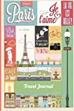 Paris Travel Journal: Wanderlust Journals