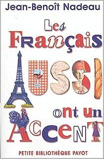 Les français aussi ont un accent par Nadeau