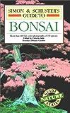 Simon and Schuster's Guide to Bonsai