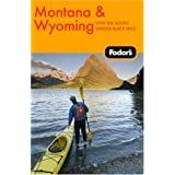 Fodor's Montana and Wyoming, 3rd Edition