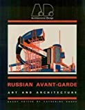 Russian Avant-Garde : Art and Architecture, , 0312696124