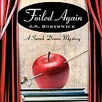 Foiled Again: Sarah Deane & Alex McKenzie, Book 13   J. S. Borthwick