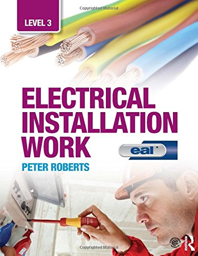 Electrical Installation Work: Level 3: EAL Edition: Amazon.co.uk ...