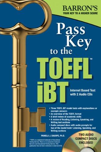 Pass Key to the TOEFL iBT, 8th Edition (Barron's TOEFL iBT Pass Key)