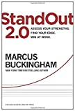 img - for StandOut 2.0: Assess Your Strengths, Find Your Edge, Win at Work book / textbook / text book
