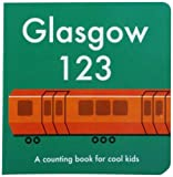img - for Glasgow 123: A Counting Book for Cool Kids book / textbook / text book