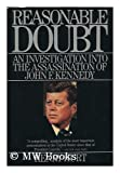 Reasonable Doubt : An Investigation into the Assassination of John F. Kennedy, Hurt, Henry, 0805003606