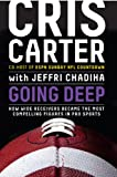img - for Going Deep: How Wide Receivers Became the Most Compelling Figures in Pro Sports book / textbook / text book