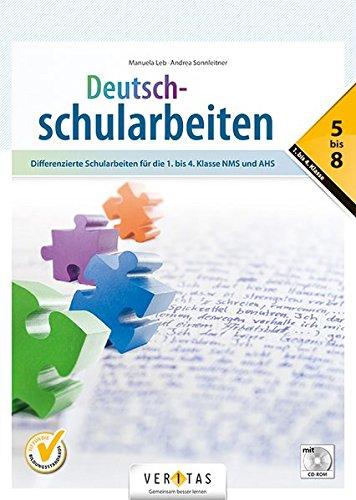 Deutschstunde - NMS / AHS: 1.-4. Schulstufe - Differenzierte Schularbeiten: Lernhilfe mit CD-ROM