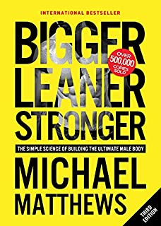 Bigger Leaner Stronger: The Simple Science of Building the Ultimate Male Body (1938895304) | Amazon Products