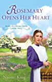 Rosemary Opens Her Heart, Naomi King, 0451237978