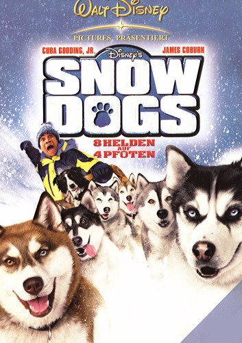 Snow Dogs - Acht Helden auf vier Pfoten Film