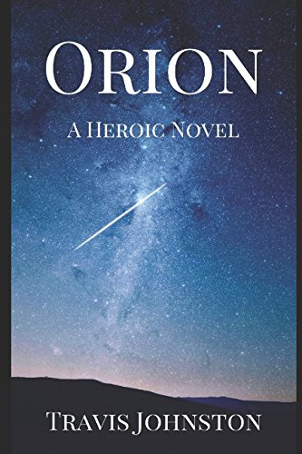 Orion: A Heroic Novel (Orion Series) - Import It All