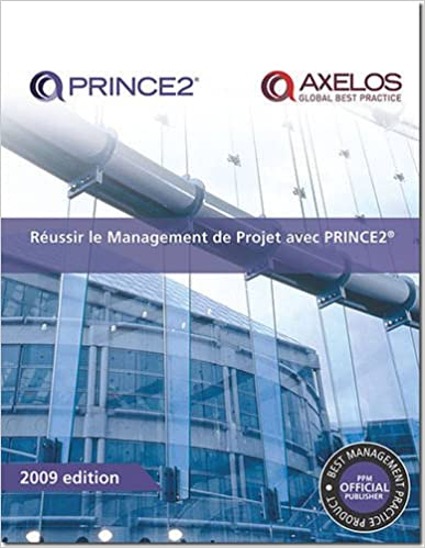 En ligne téléchargement gratuit Reussir Le Management De Projet Avec Prince2 / Successful Project Management With Prince2 pdf epub