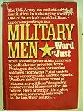 Military Men, Ward Just, 0394436172