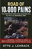 Road of 10,000 Pains, Otto J. Lehrack, 0760338019