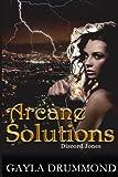 Arcane Solutions: A Discord Jones Novel