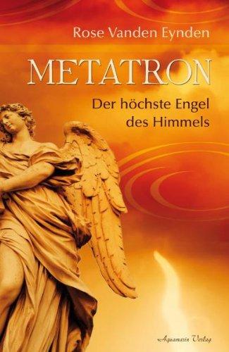 Metatron: Der höchste Engel des Himmels