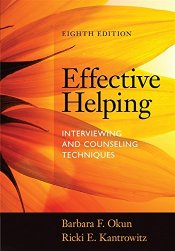 Effective Helping: Interviewing and Counseling Techniques
