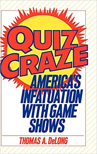Amazon com: Quiz Craze: America's Infatuation with Game