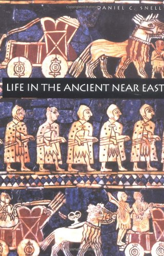 Life in the Ancient Near East, 3100-332 - Ga 622