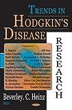 Trends in Hodgkin's Disease Research, Heinz, Beverley C., 1594543402