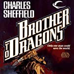 Brother to Dragons | Charles Sheffield