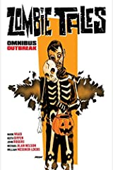 Zombie Tales Omnibus Vol. 2: Outbreak Kindle Edition
