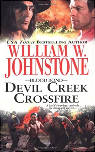 William W. Johnstone - Devil Creek Crossfire Audiobook Free Online